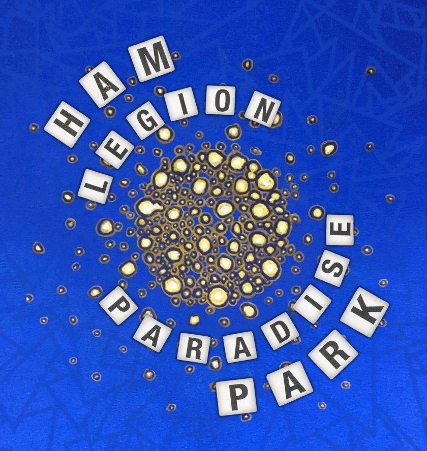 Ham Legion - Paradise Park
