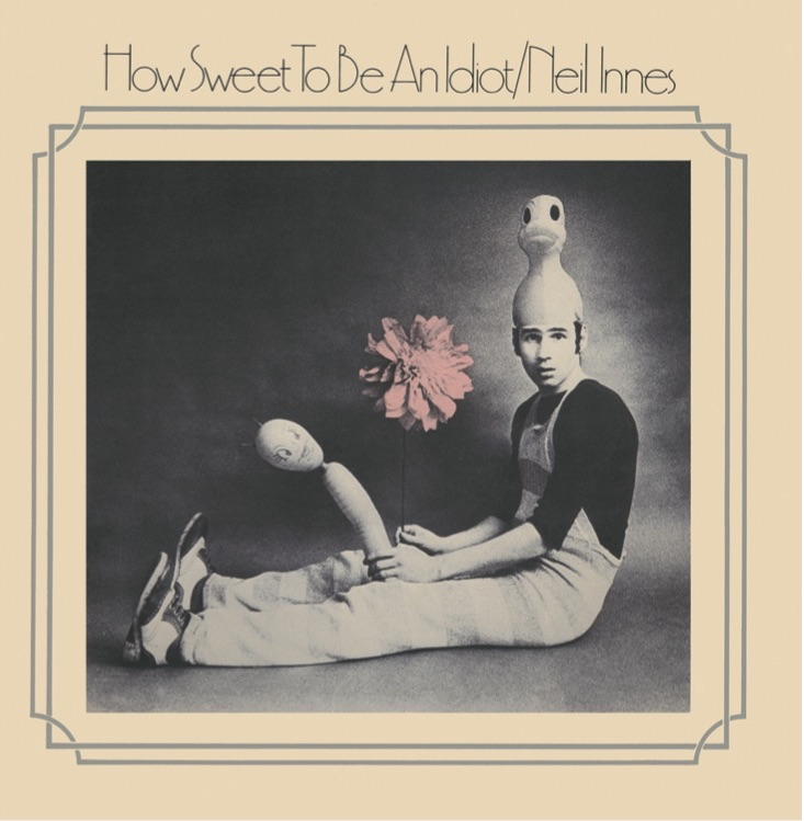 Innes - How Sweet To Be An Idiot